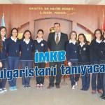 İMKB Bulgaristan'ı tanıyacak