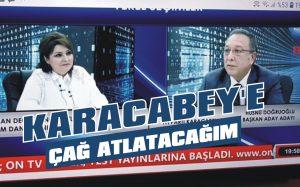 Karacabey'e çağ atlatacağım