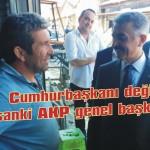 Sanki AKP genel başkanı