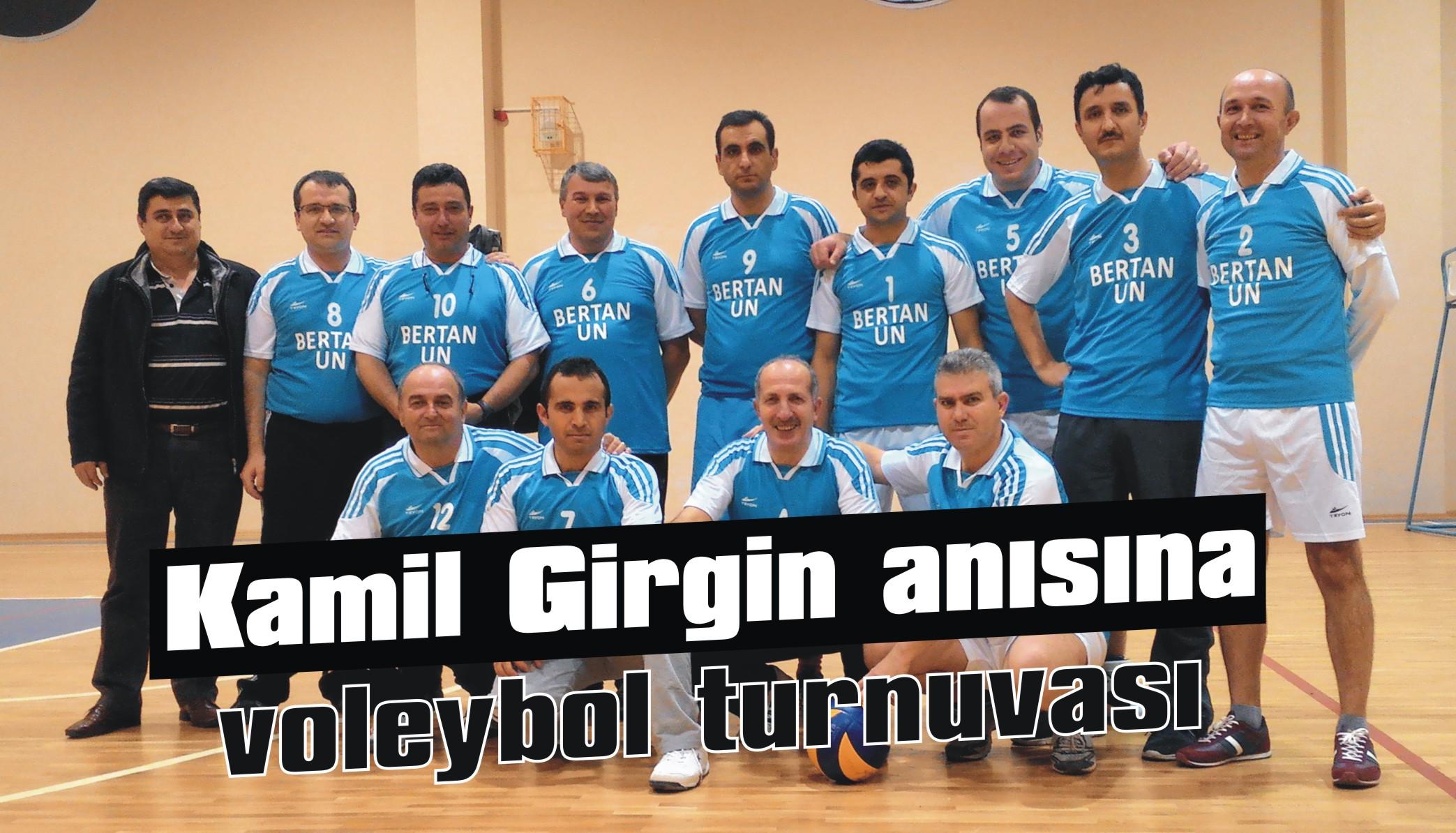 Kamil Girgin anısına voleybol turnuvası