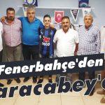 Fenerbahçe'den Karacabey'e!