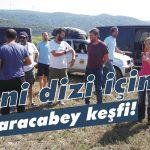 Yeni dizi için Karacabey keşfi