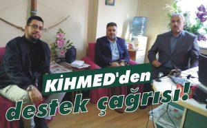 KİHMED'den destek çağrısı!