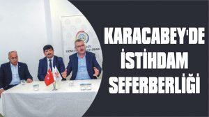 Karacabey'de istihdam seferberliği