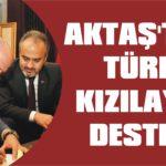 Aktaş'tan Türk Kızılay'a destek