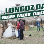 Longoz'da 'Recep İvedik' turizmi