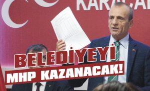Belediyeyi MHP kazanacak!