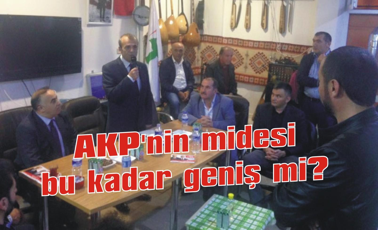 AKP'nin midesi bu kadar geniş mi?
