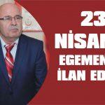 23 Nisan'da egemenlik ilan edildi