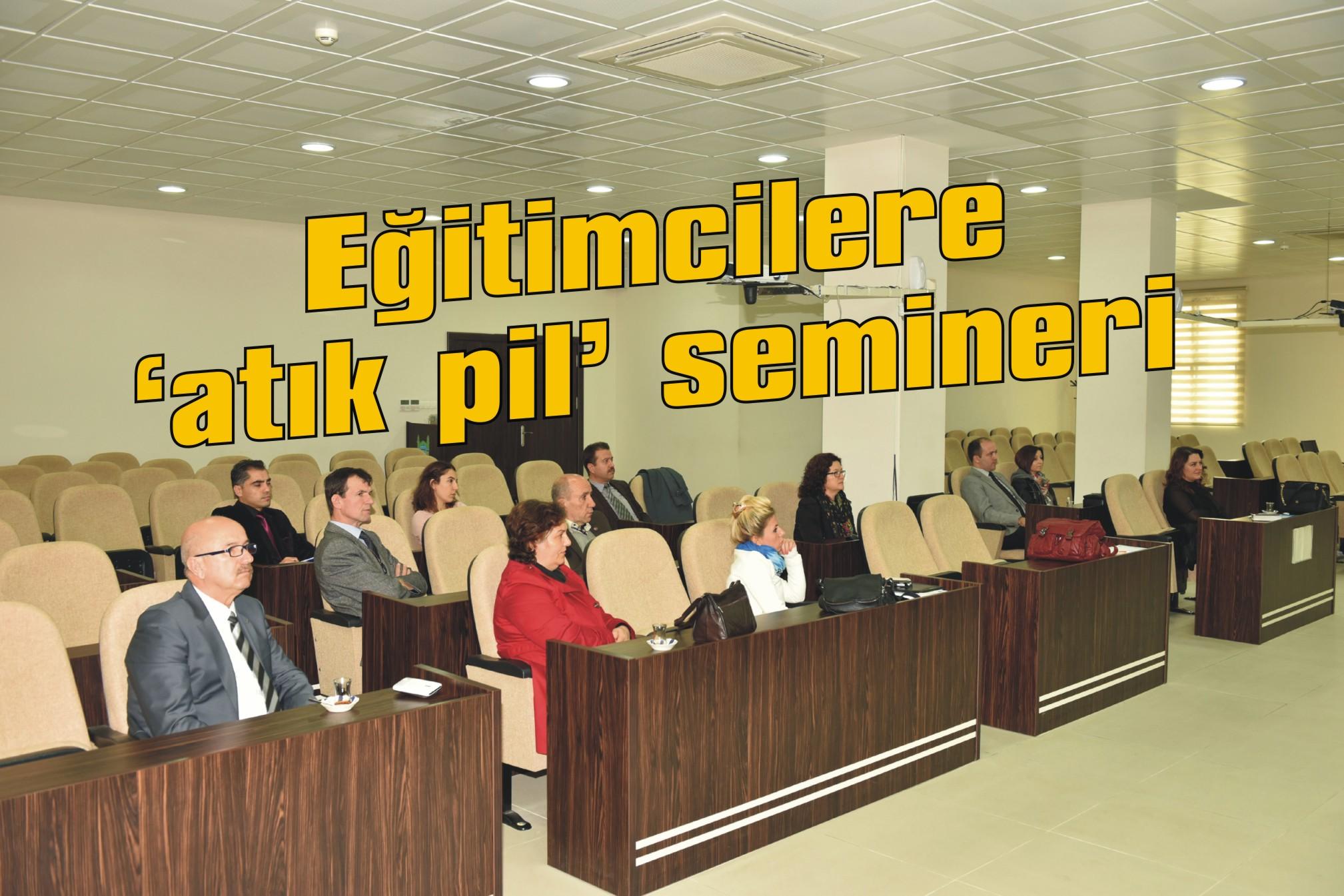 Eğitimcilere 'atık pil' semineri