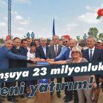 Komşuya 23 milyonluk yeni yatırım!