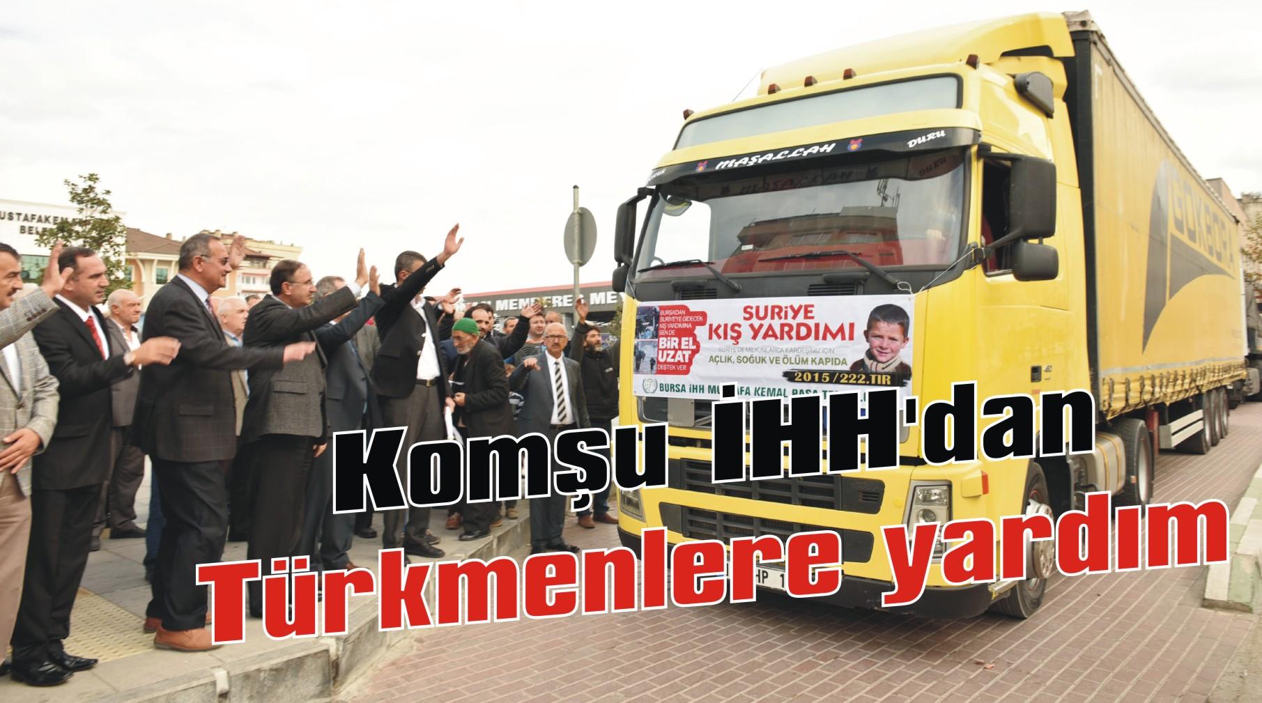 Komşu İHH'dan Türkmenlere yardım