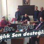 Dr. Taş'a, Sağlık Sen desteği!