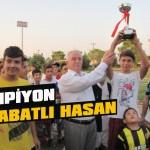 Şampiyon Uluabatlı Hasan