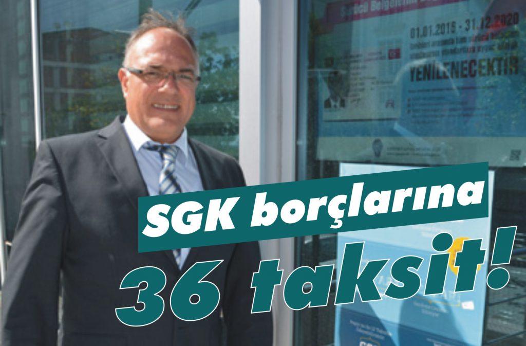 SGK borçlarına 36 taksit imkanı!