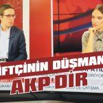 Çiftçinin en büyük düşmanı AKP'dir