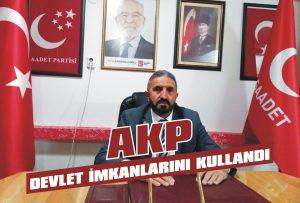 AKP devlet imkanlarını kullandı