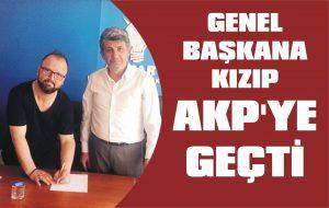 Genel Başkana kızıp AKP'ye geçti