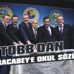 TOBB'dan Karacabey'e okul sözü