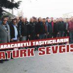 Karacabeyli taşıyıcıların Atatürk sevgisi