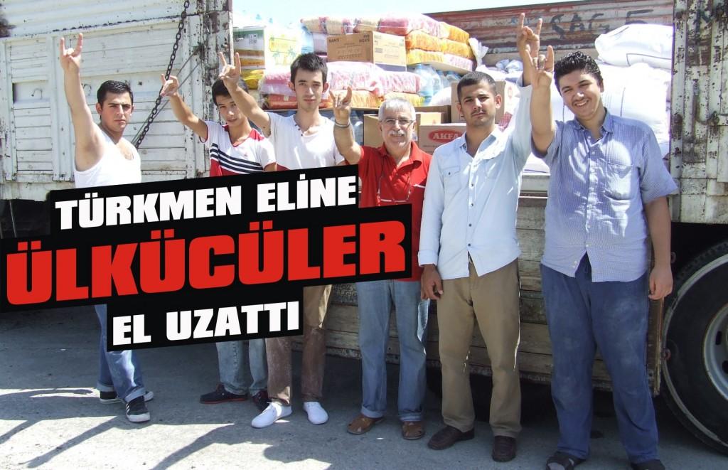 Türkmen Eline ülkücüler el uzattı