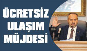 Bursalılara ücretsiz ulaşım müjdesi