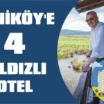 Yeniköy'e 4 yıldızlı otel